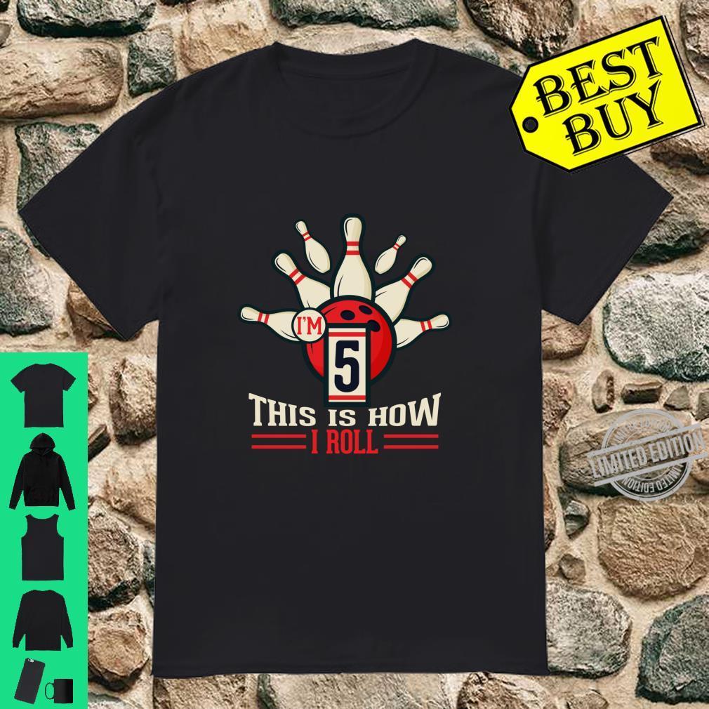 5th Birthday Shirt 5 Years Old This is How I Roll Bowling Langarmshirt Shirt