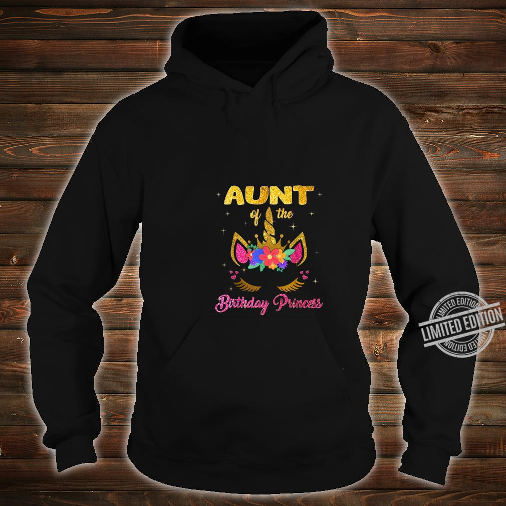 Aunt Of The Birthday Princess Girl Unicorn Shirt hoodie