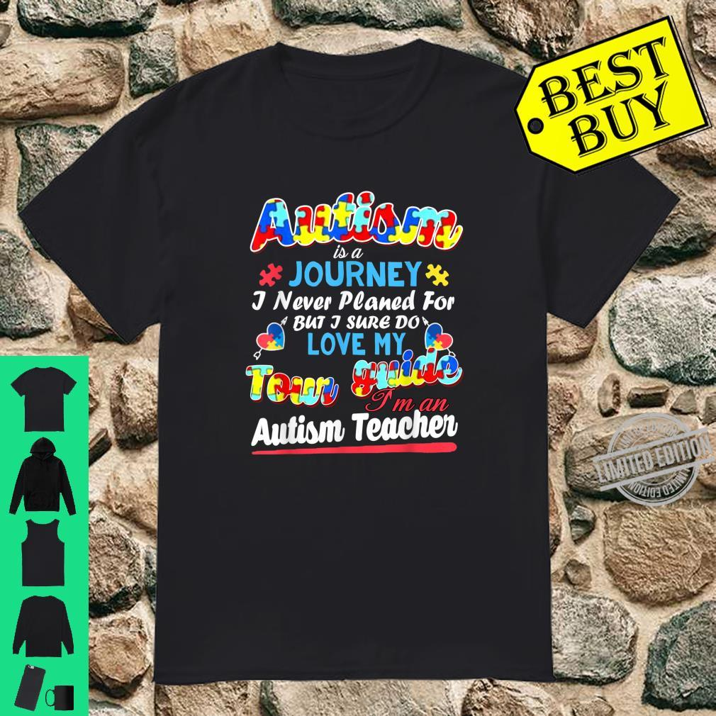 Autism Is A Journey Love My Tour Guide Shirt