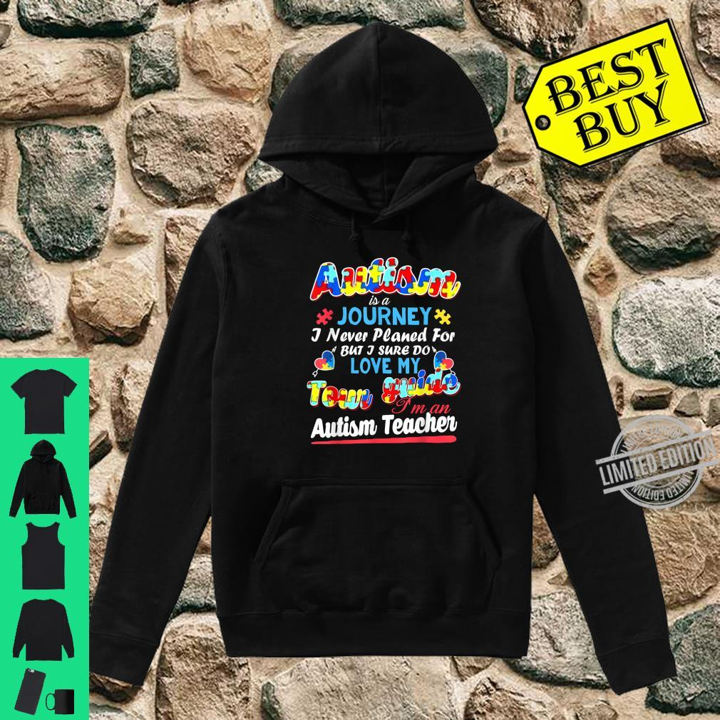 Autism Is A Journey Love My Tour Guide Shirt hoodie