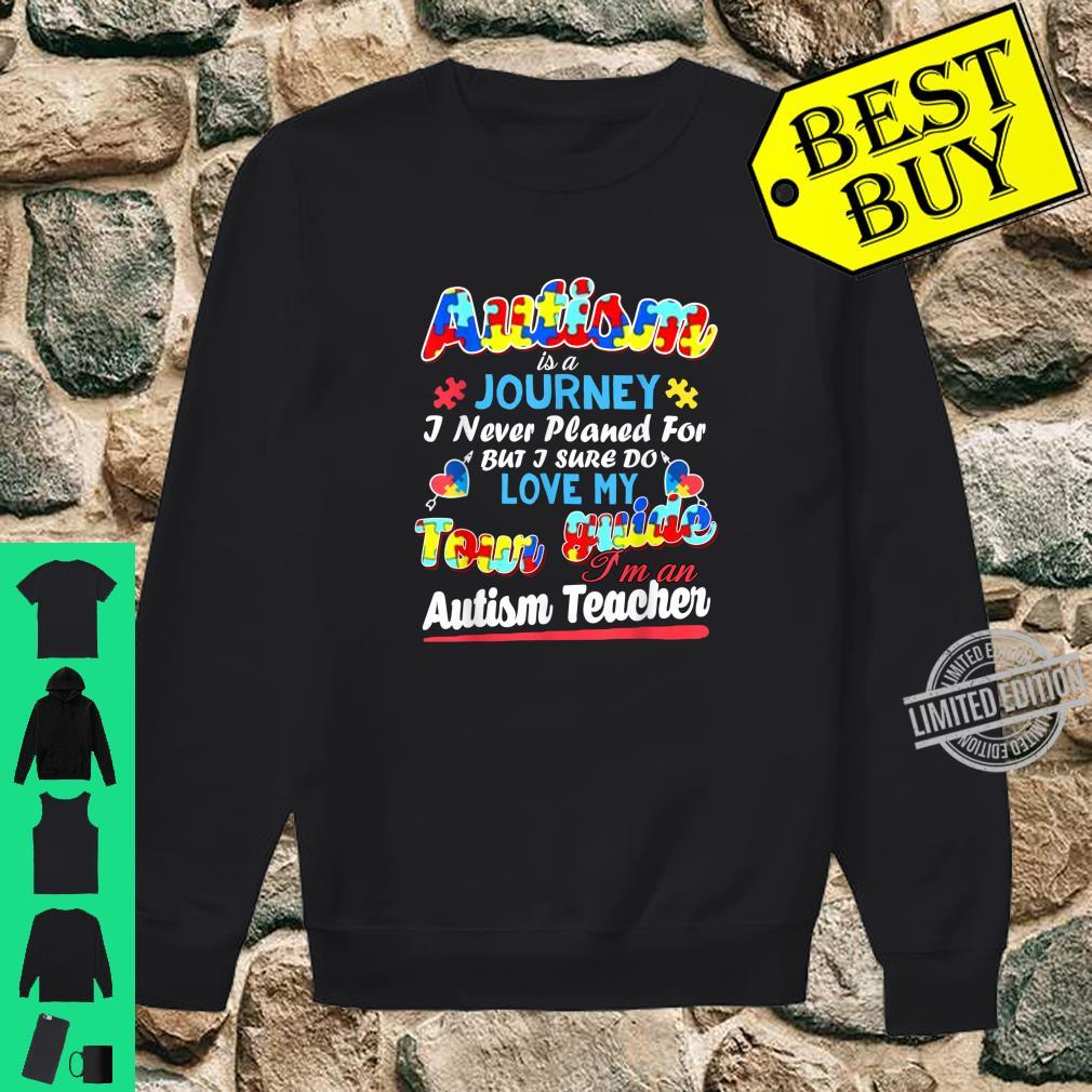 Autism Is A Journey Love My Tour Guide Shirt sweater