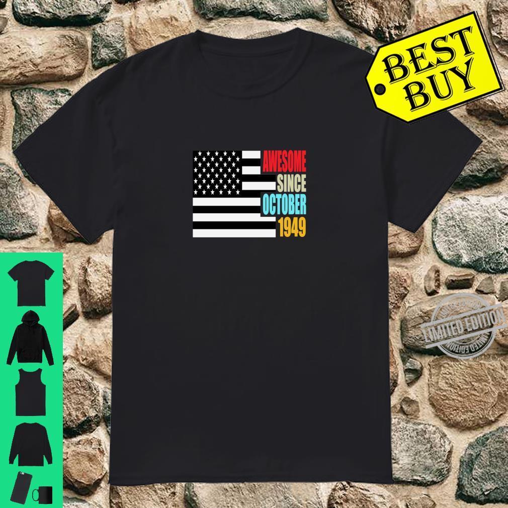 Awesome Since October 1949 Birthday USA Flag Retro Shirt