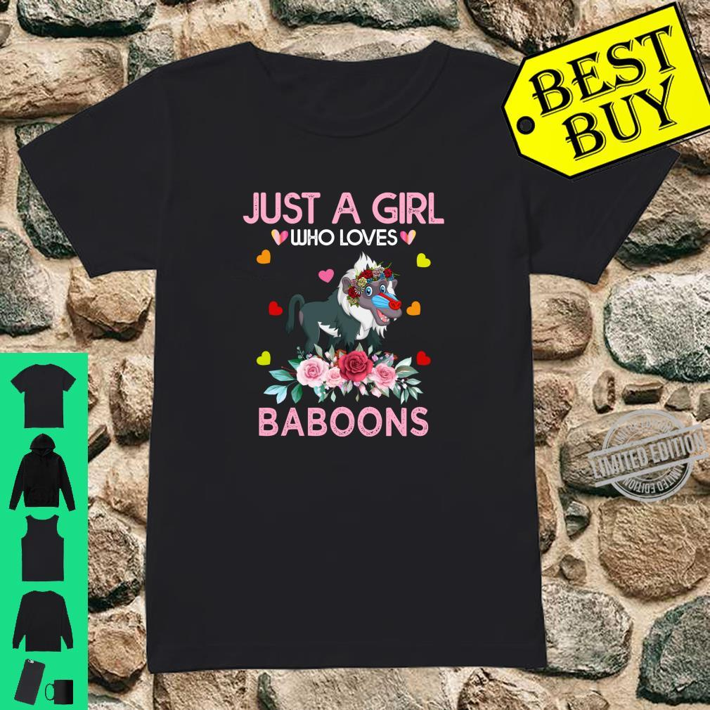 Baboon Animal Just A Girl Who Loves Baboons Shirt ladies tee