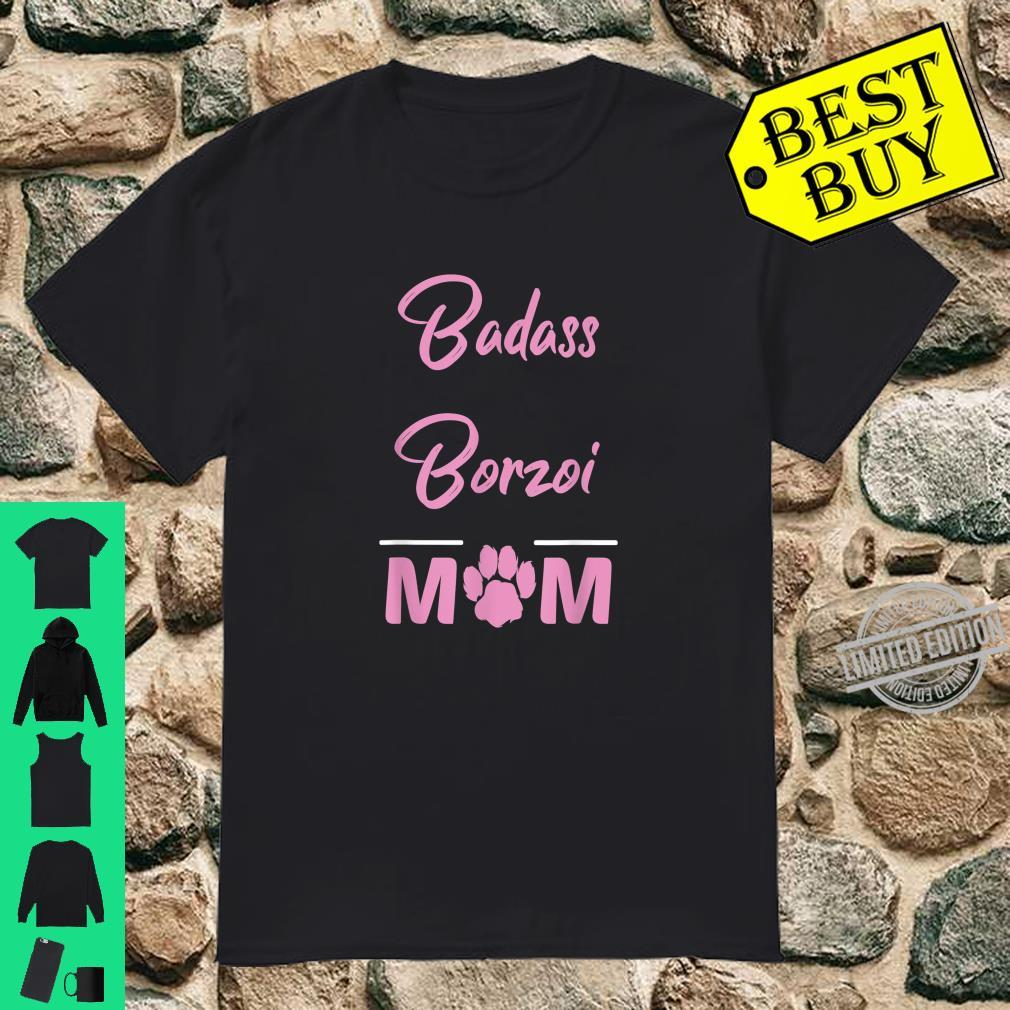 Badass Borzoi Mom Dog Shirt