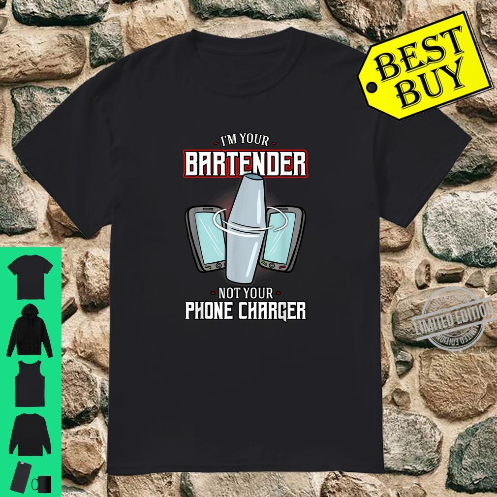 Bartender I'm Not Your Phone Charger Shirt