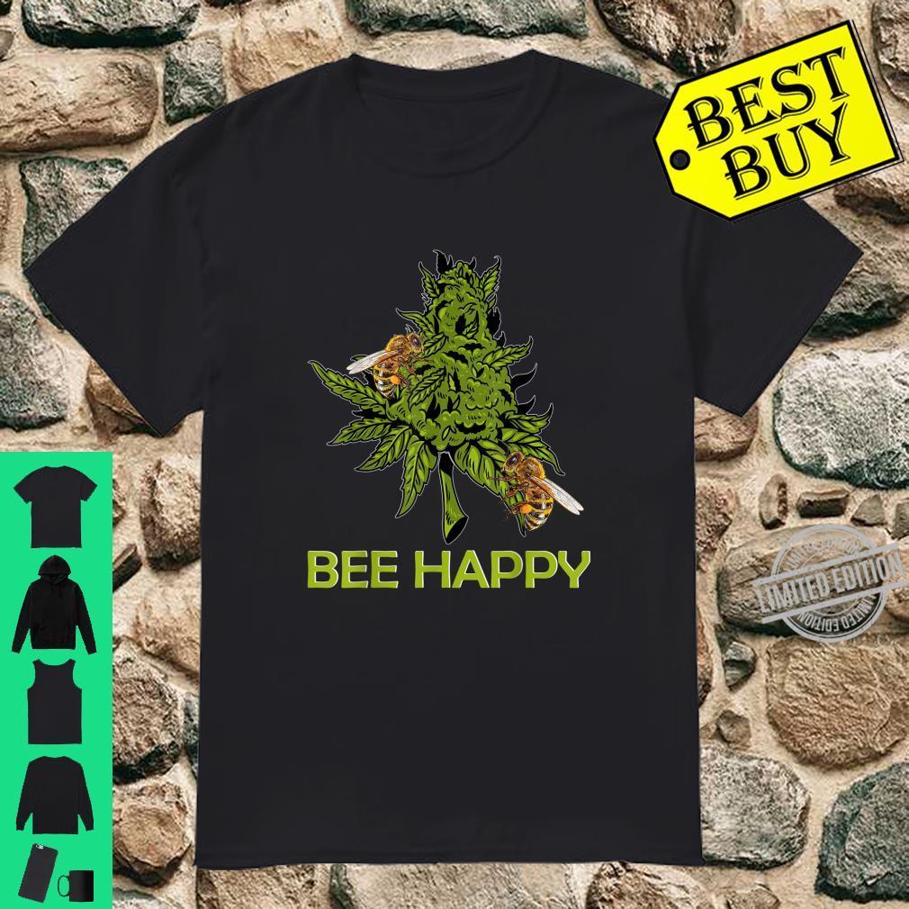 Bee Happy Cannabis Weed Marijuana 420 Day Shirt