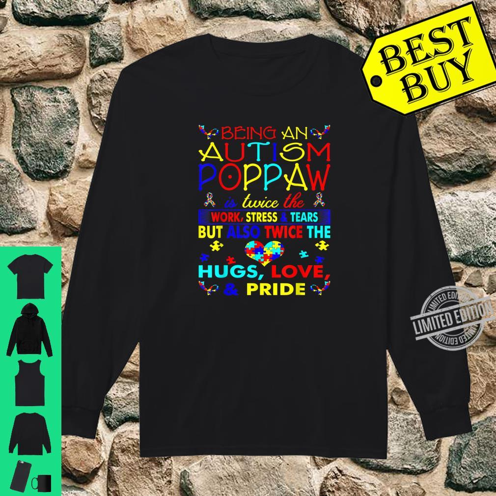 Being An Autism Poppaw Hugs Love Pride Awareness Shirt long sleeved