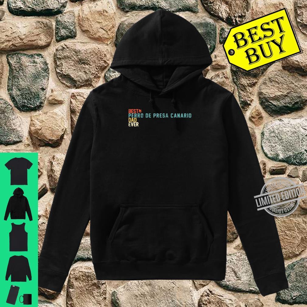 Best PERRO DE PRESA CANARIO Dad Ever Shirt, Retro Vintage Shirt hoodie