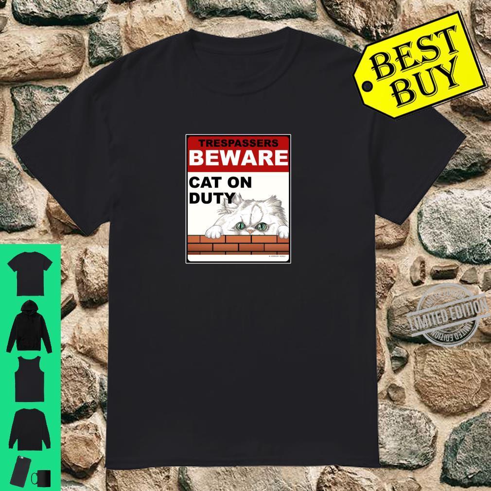 Beware Cat On Duty Animal Feline Novelty Shirt