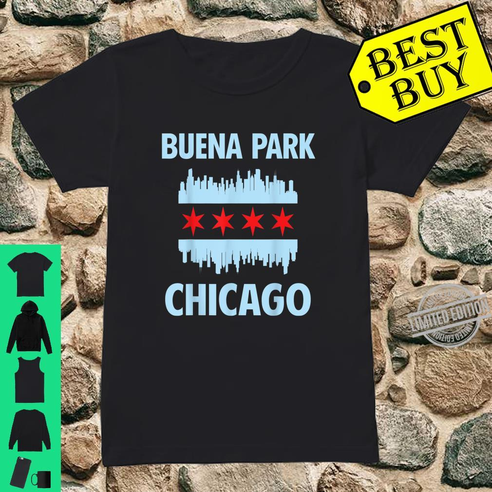 Buena Park Chicago Flag Skyline Shirt ladies tee
