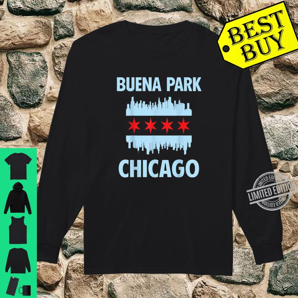 Buena Park Chicago Flag Skyline Shirt long sleeved