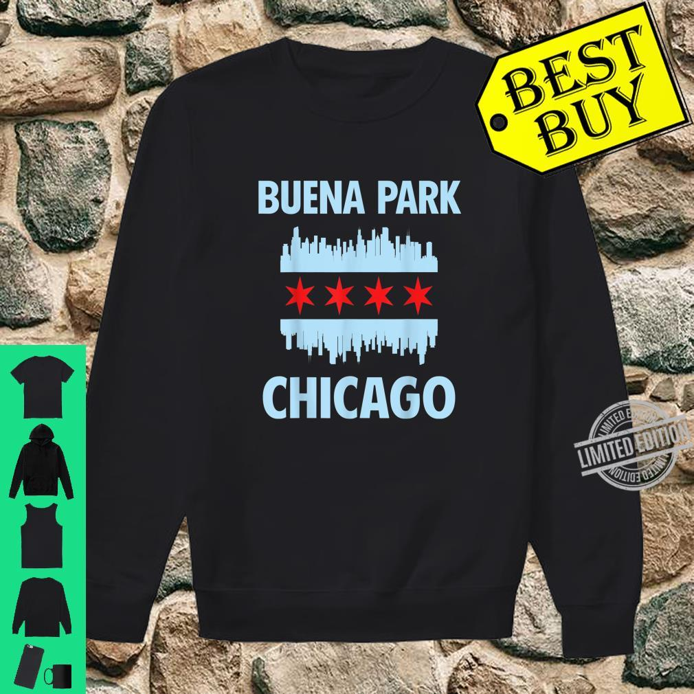 Buena Park Chicago Flag Skyline Shirt sweater