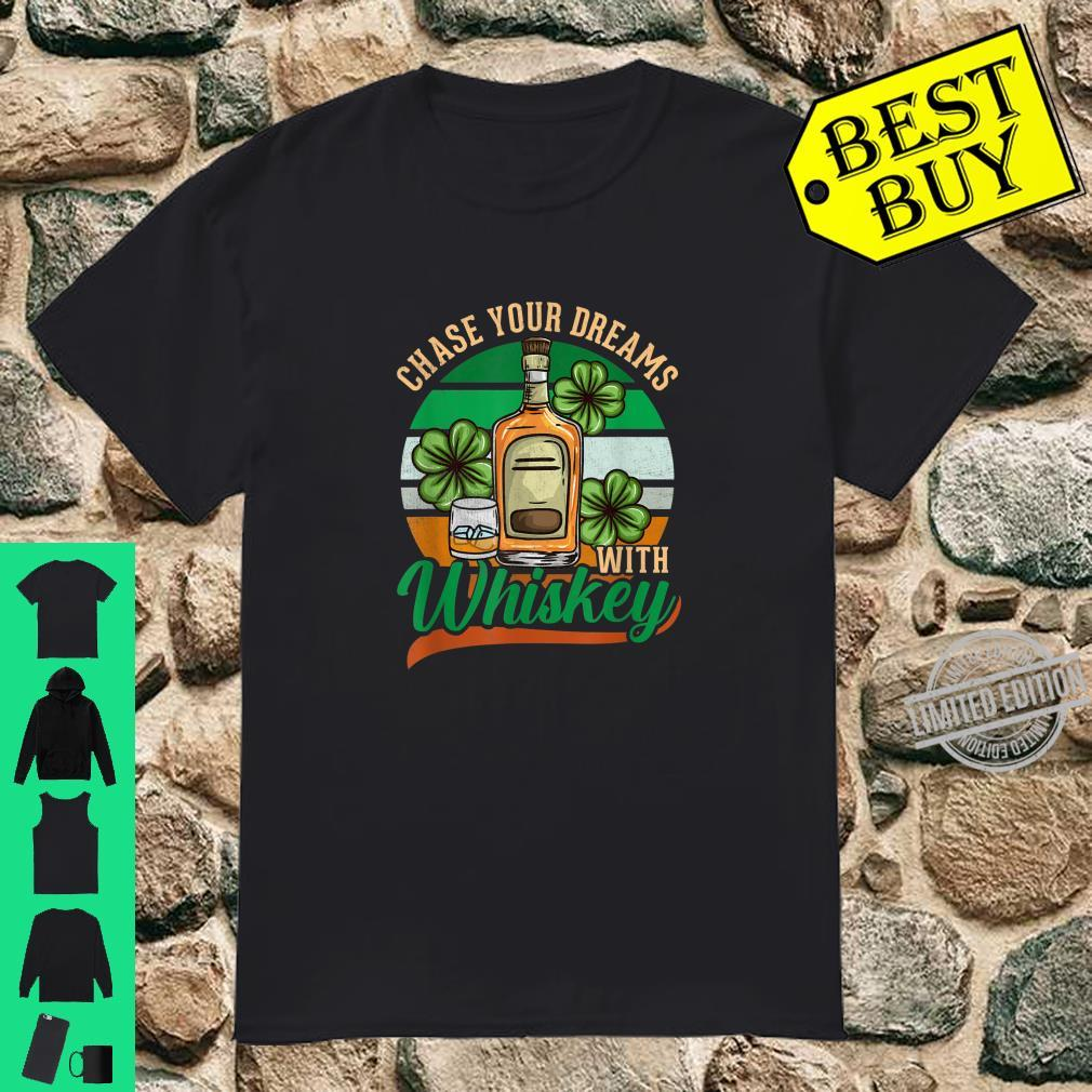 Chase your Dreams with Whiskey St. Patrick's Day Costume Shirt