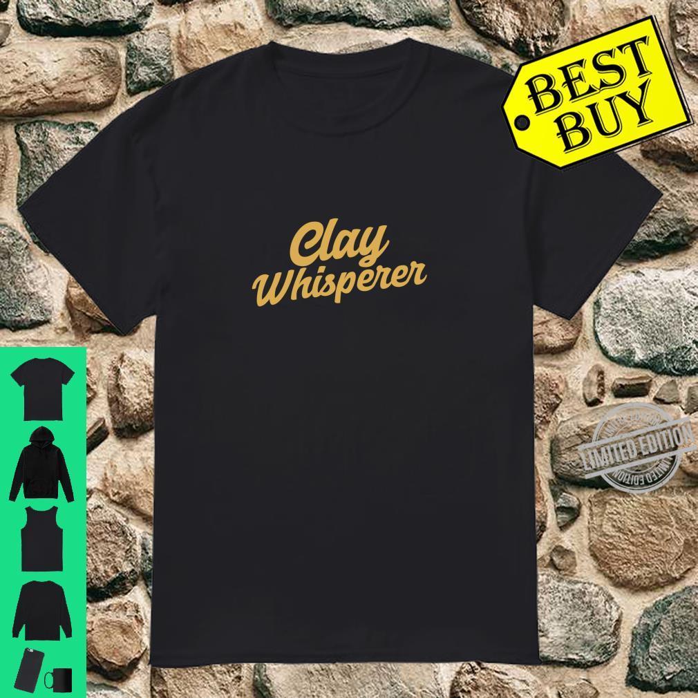 Clay Whisperer Pottery Langarmshirt Shirt