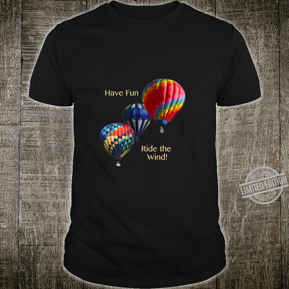 Colorful Hot Air Balloons Having Fun Riding the Wind Shirt