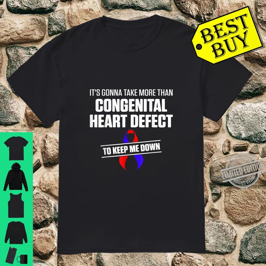 Congenital Heart Disease Defect Survivor Down CHD Warrior Shirt