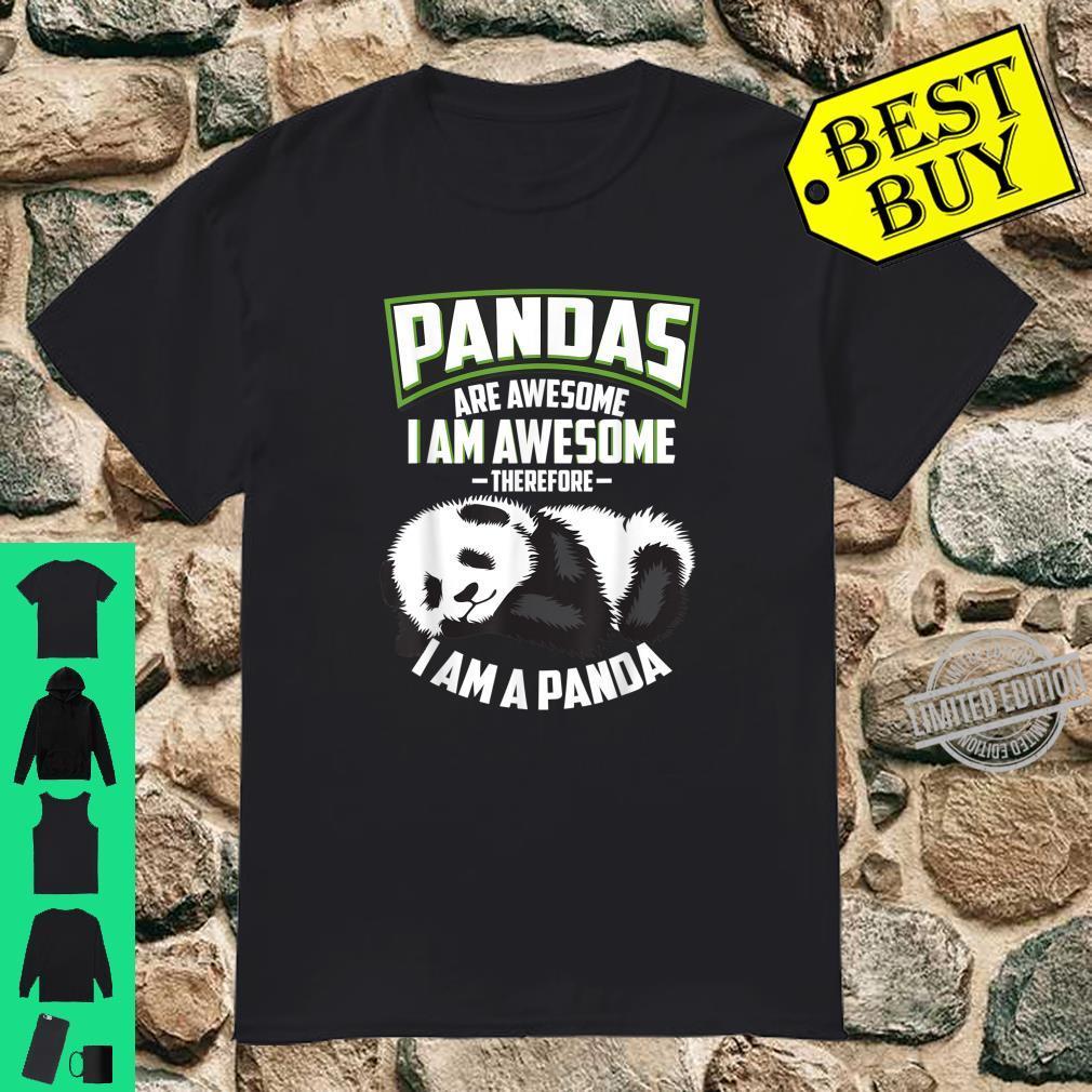 Cool Pandas Are Awesome I Am A Panda Bear Shirt