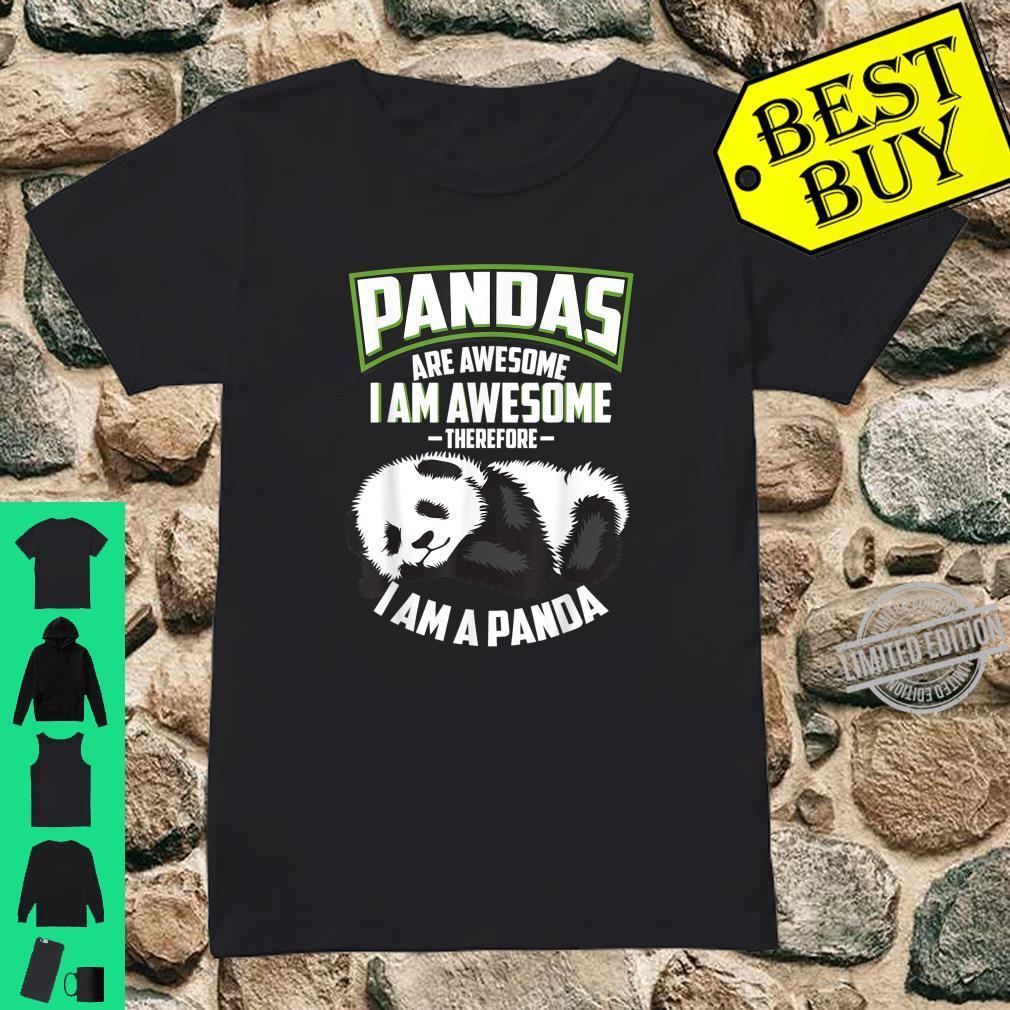 Cool Pandas Are Awesome I Am A Panda Bear Shirt ladies tee
