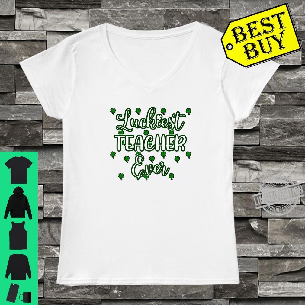 Cool Teacher St Patricks Day Luckiest Teacher Ever Shirt ladies tee