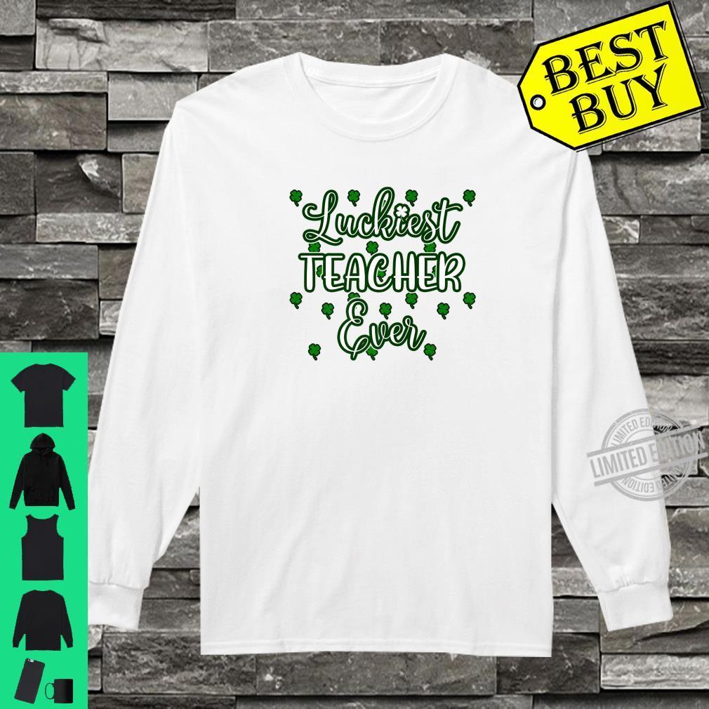 Cool Teacher St Patricks Day Luckiest Teacher Ever Shirt long sleeved