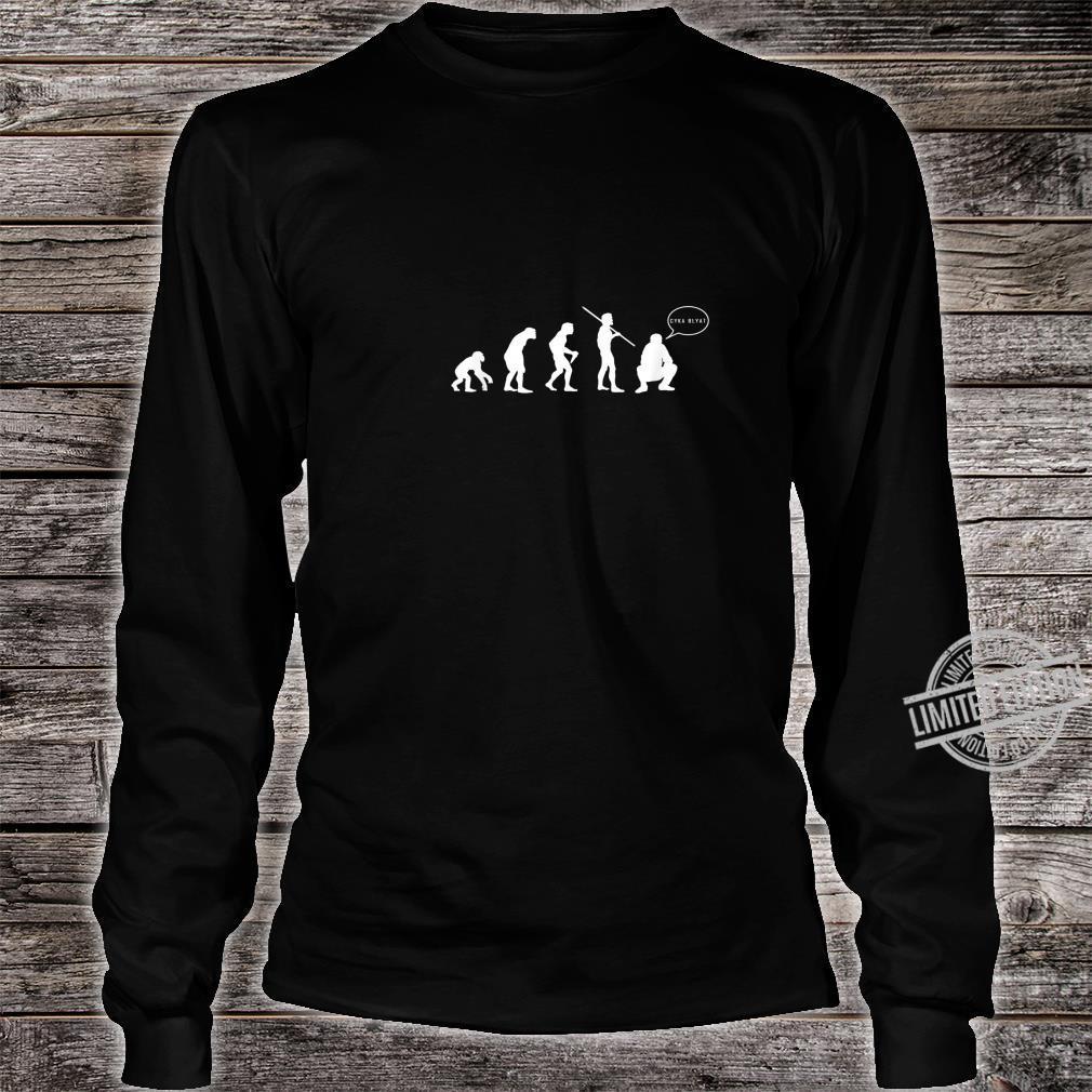 Cyka Blyat Evolution Shirt I Russian Slav Gamer Meme Shirt long sleeved