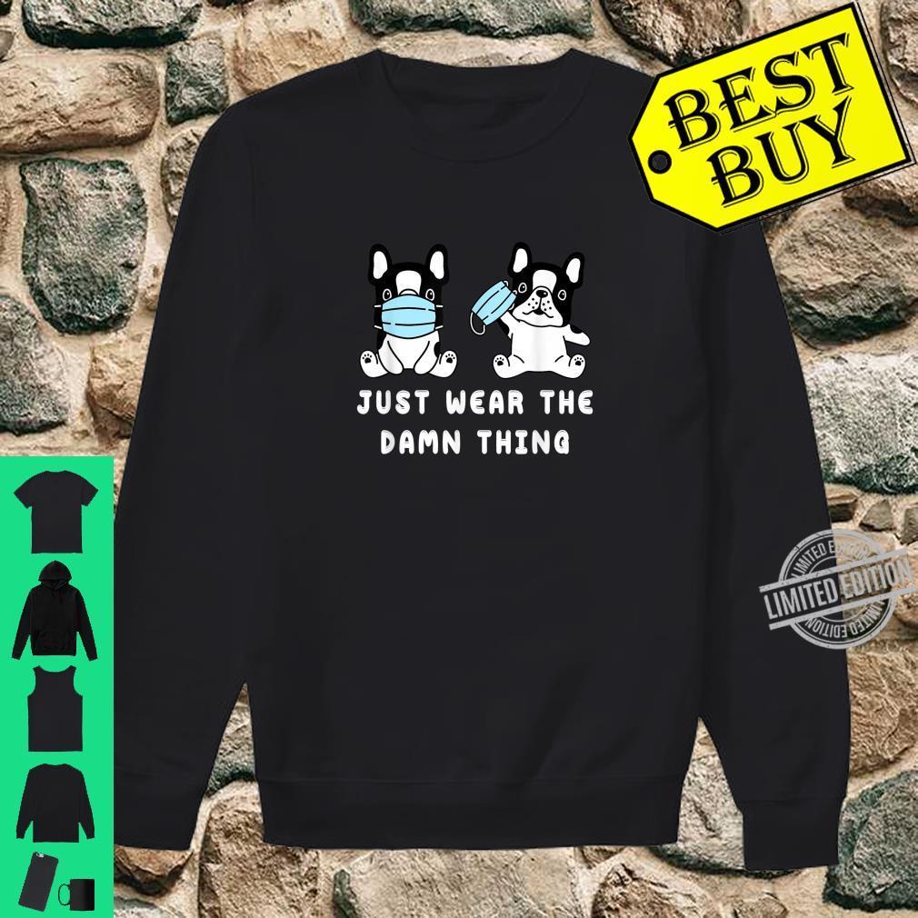 Dog Face Mask Cute French bulldog Quarantine Dog Mom Shirt sweater
