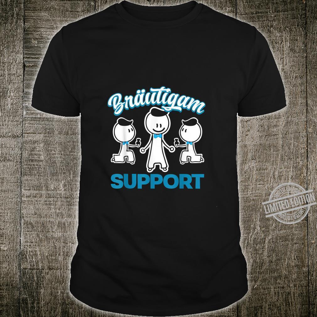 Herren Team Bräutigam Support Groom JGA Junggesellenabschied Shirt
