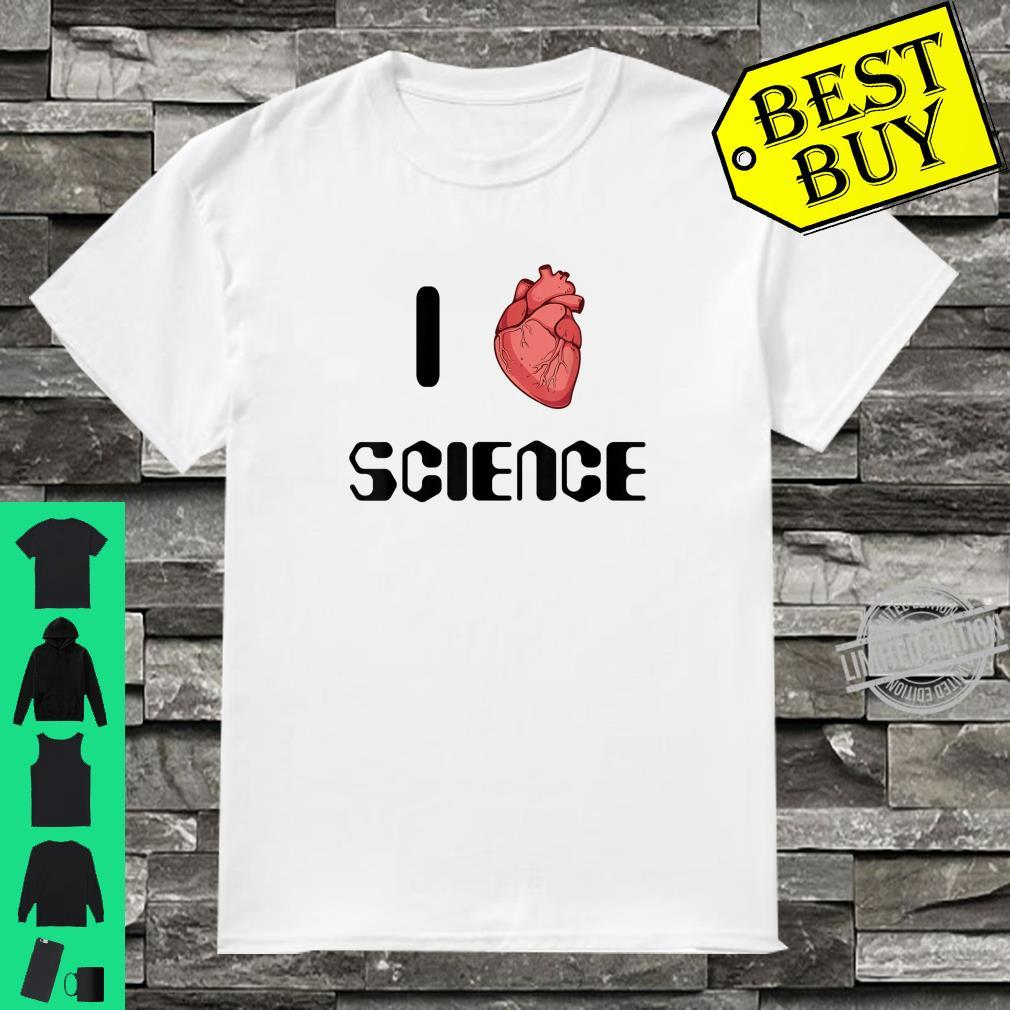 I Love Science Educational Shirt