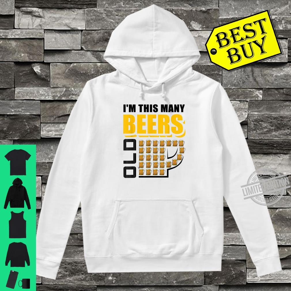 I'm This Many Beers Old 26th Birthday 26 Years Shirt hoodie