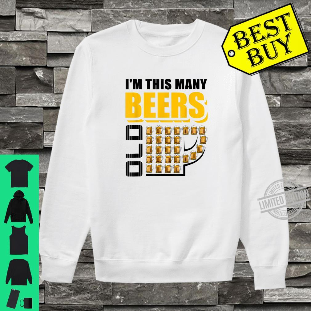 I'm This Many Beers Old 26th Birthday 26 Years Shirt sweater