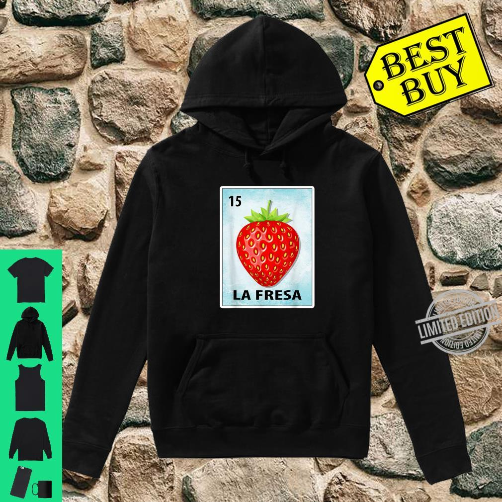 La Fresa Mexican Strawberry Cards Shirt hoodie