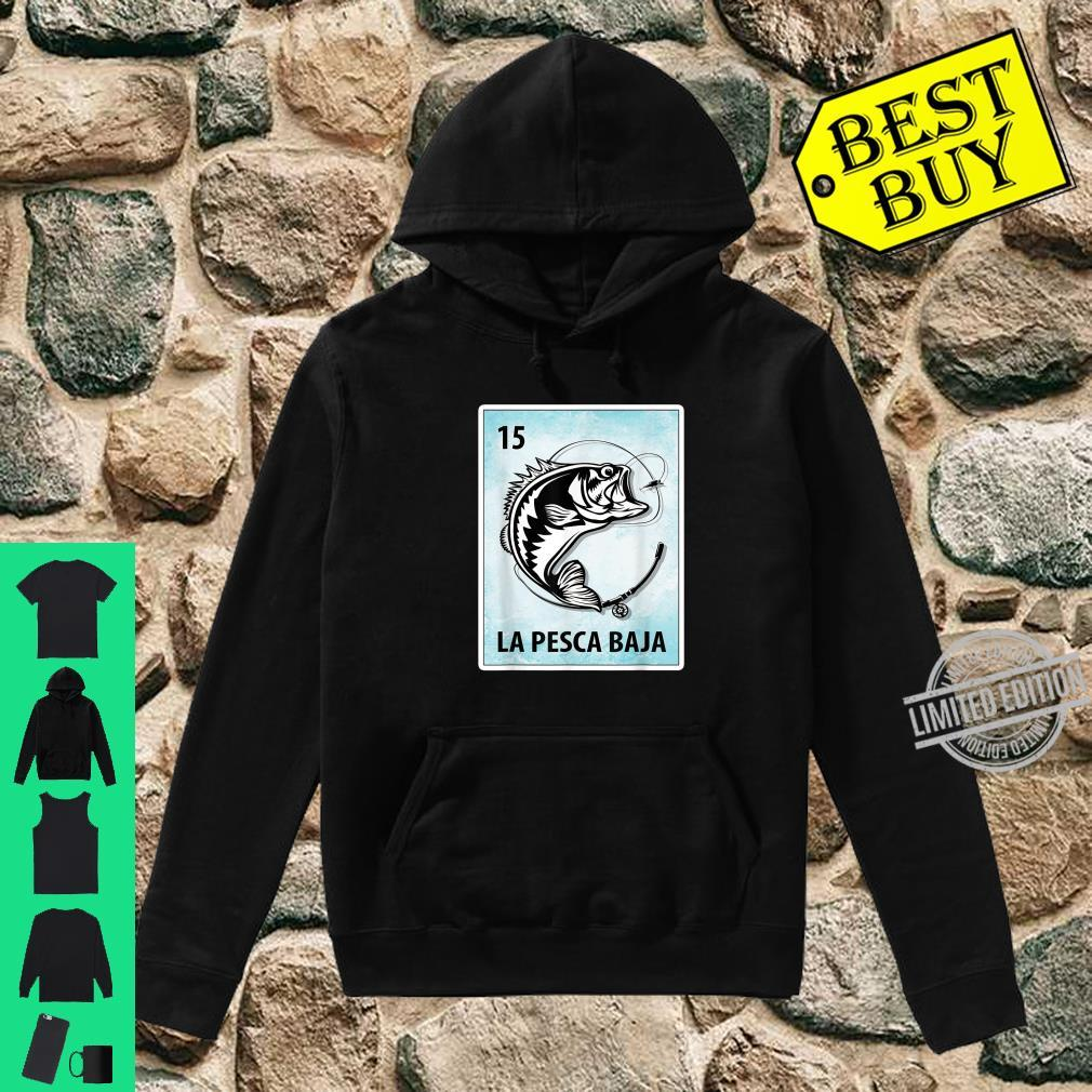 La Pesca Baja Mexican Bass Fishing Cards Shirt hoodie