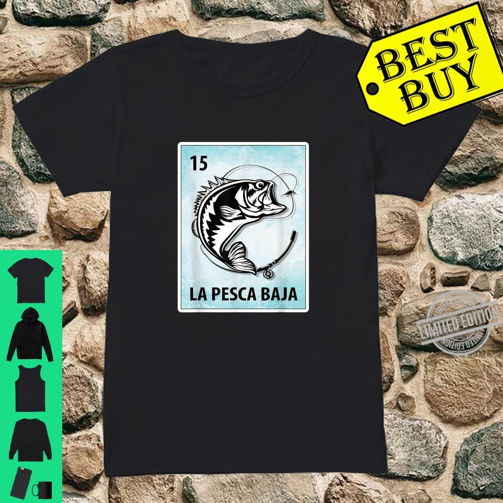 La Pesca Baja Mexican Bass Fishing Cards Shirt ladies tee