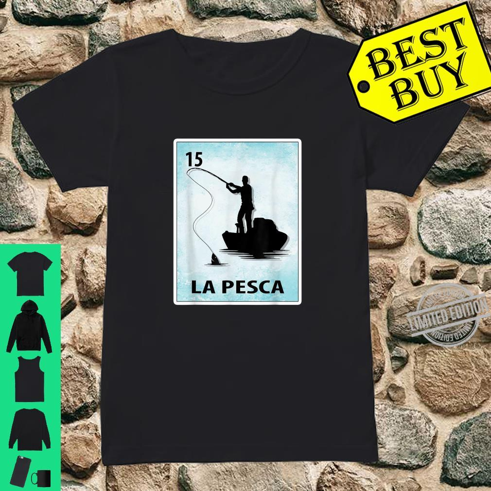 La Pesca Mexican Fishing Cards Shirt ladies tee