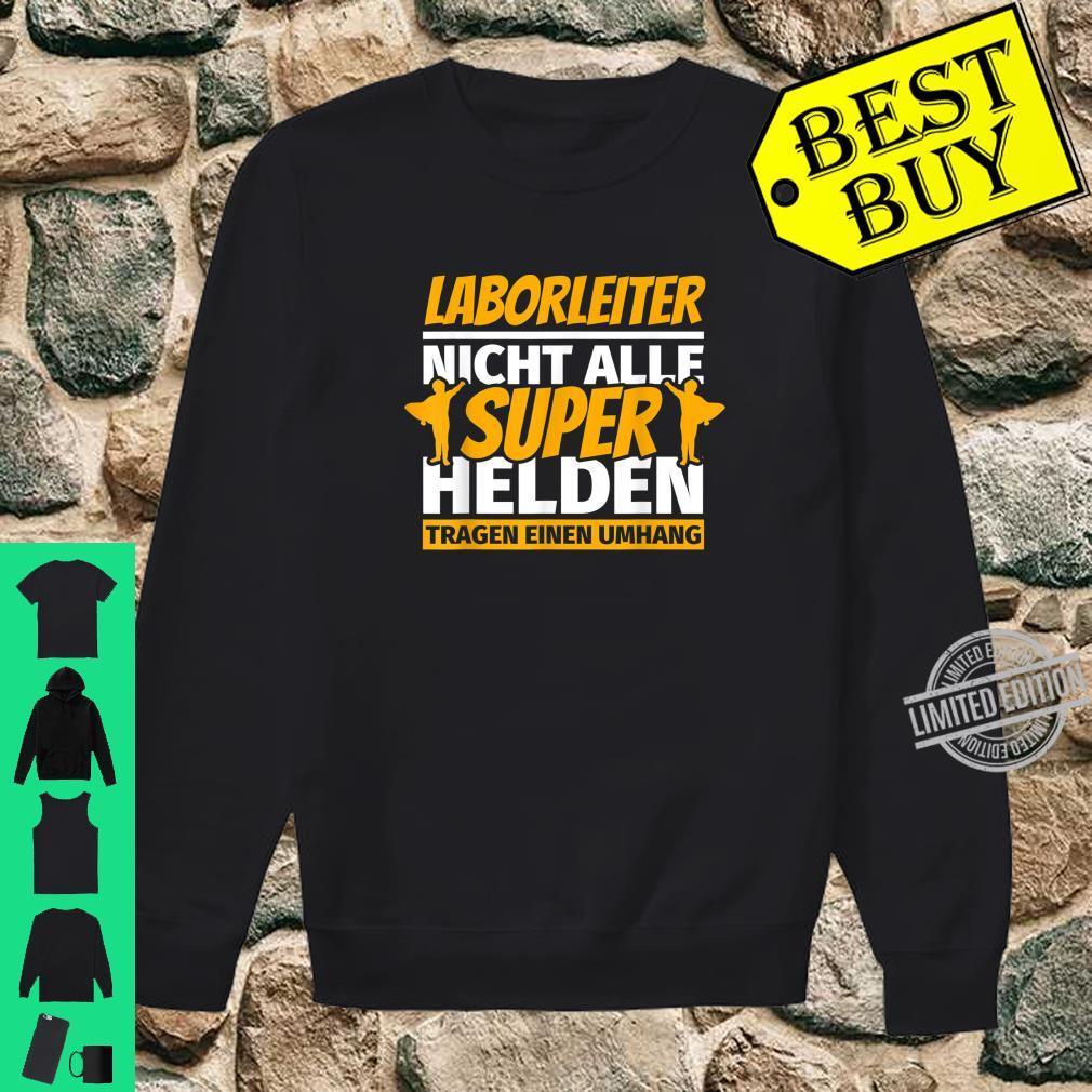 Laborleiter lustig Geschenk Shirt sweater