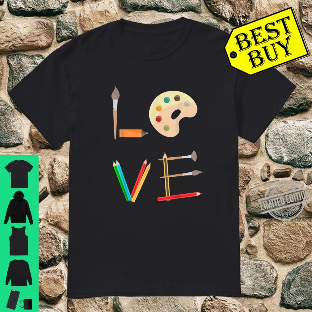 Love Cool Art Tools Collage Palettes Brushes Pens Print Shirt