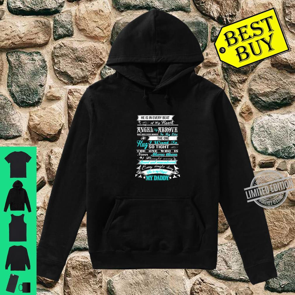 Loved and remembered Every Single Day He is My Daddy Memory Shirt hoodie