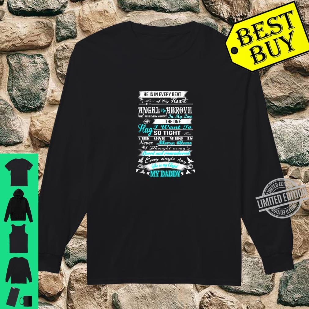 Loved and remembered Every Single Day He is My Daddy Memory Shirt long sleeved