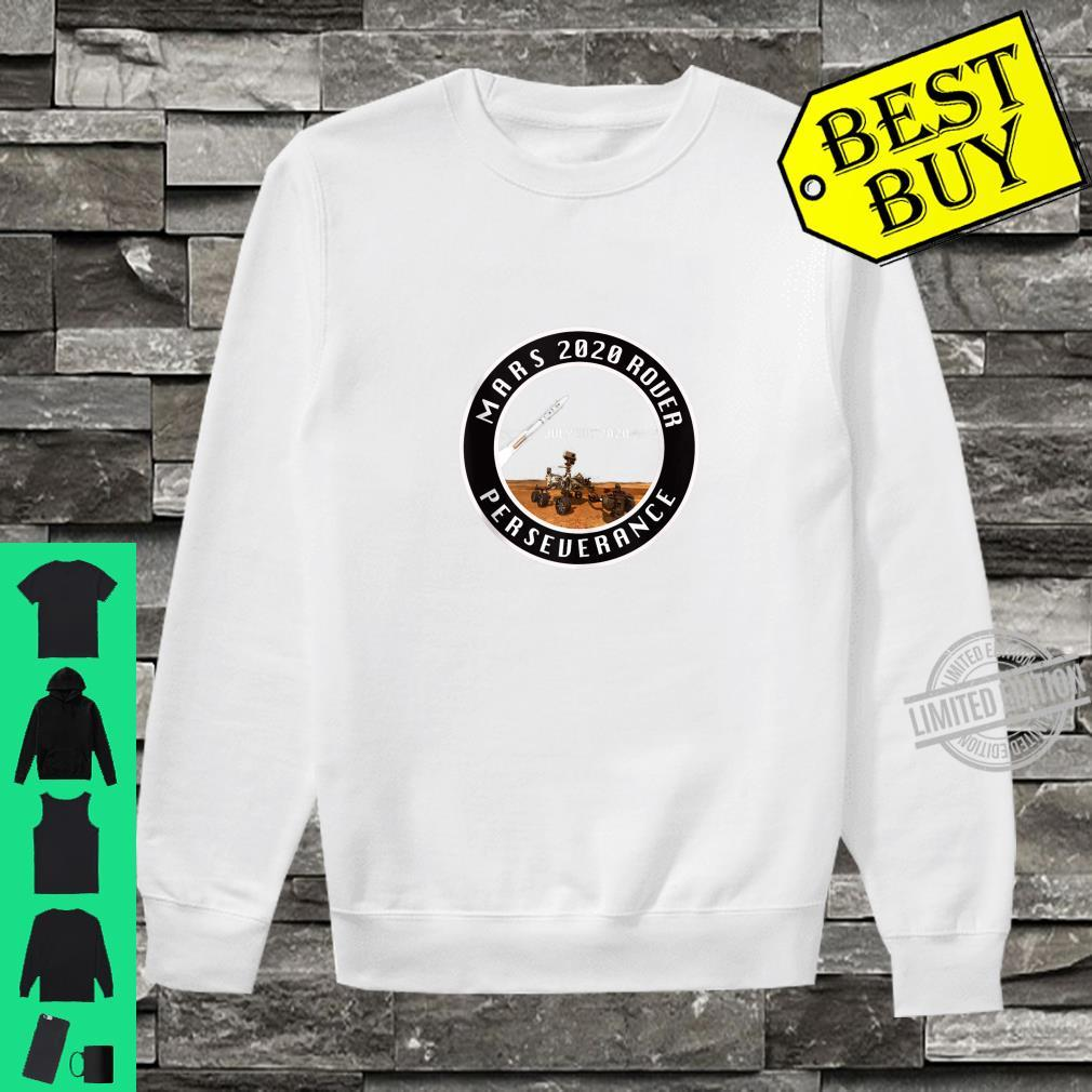 Mars Rover 2020 Perseverance July 30 Shirt sweater