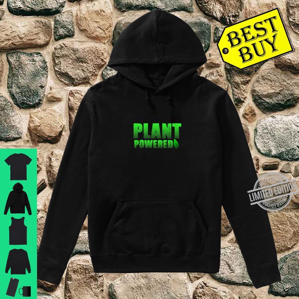 Plant Powered, Vegetarian Vegan Gym Shirt hoodie