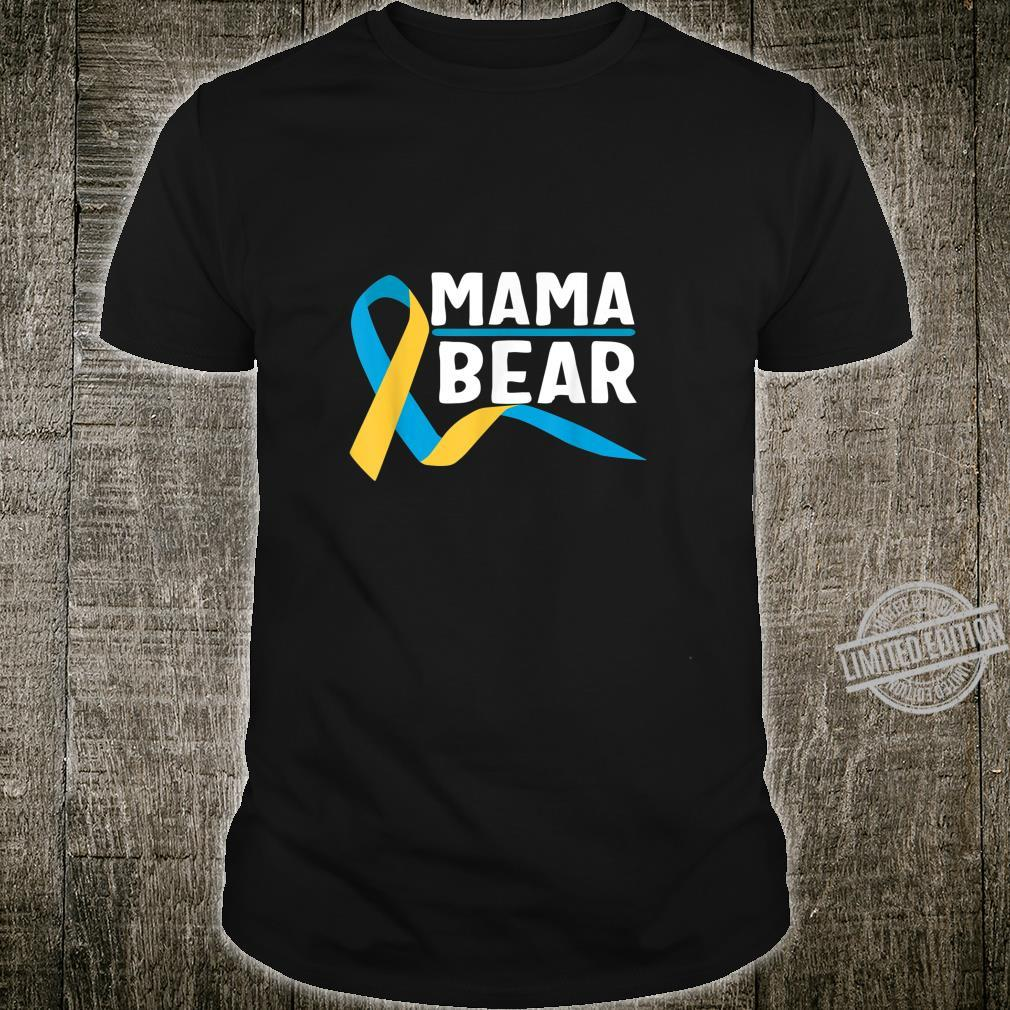 Proud mama of Down Syndrome warrior Awareness Trisomy 21 Shirt