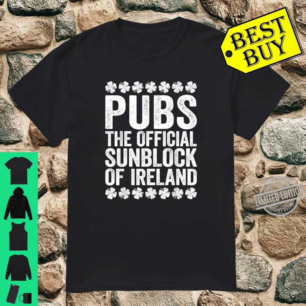 Pubs The Official Sunblock Of Ireland St Patrick's Shirt
