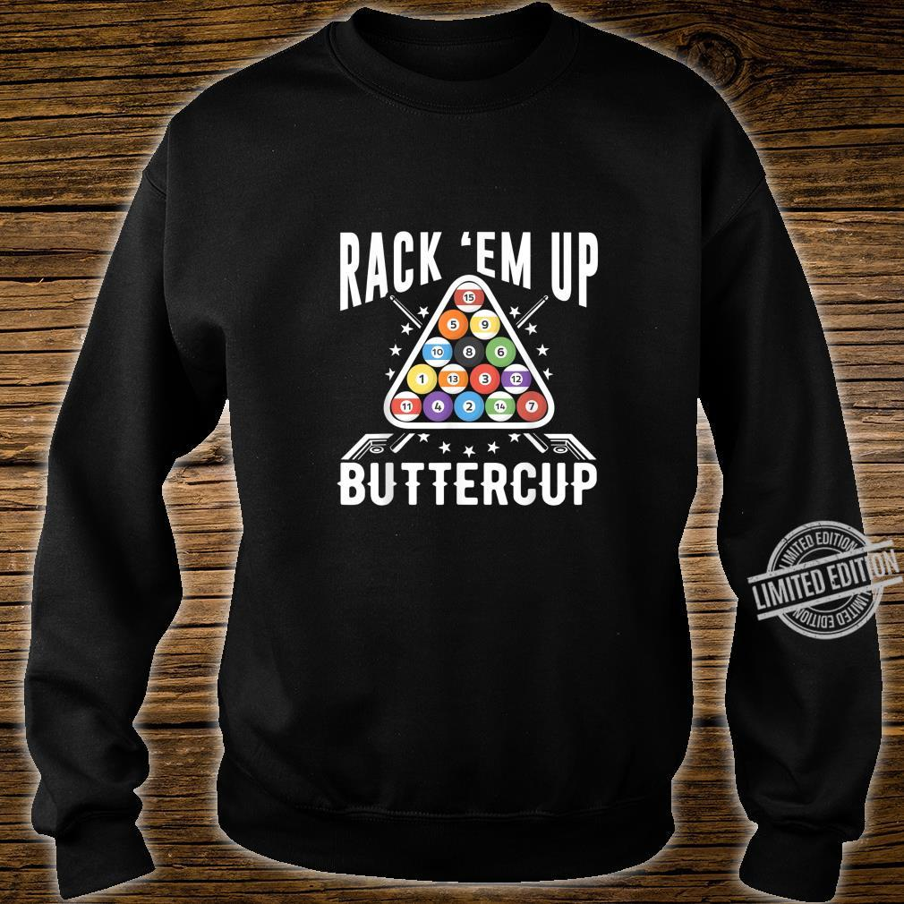Rack 'Em Up Buttercup Pool Billiards Snooker Shirt sweater