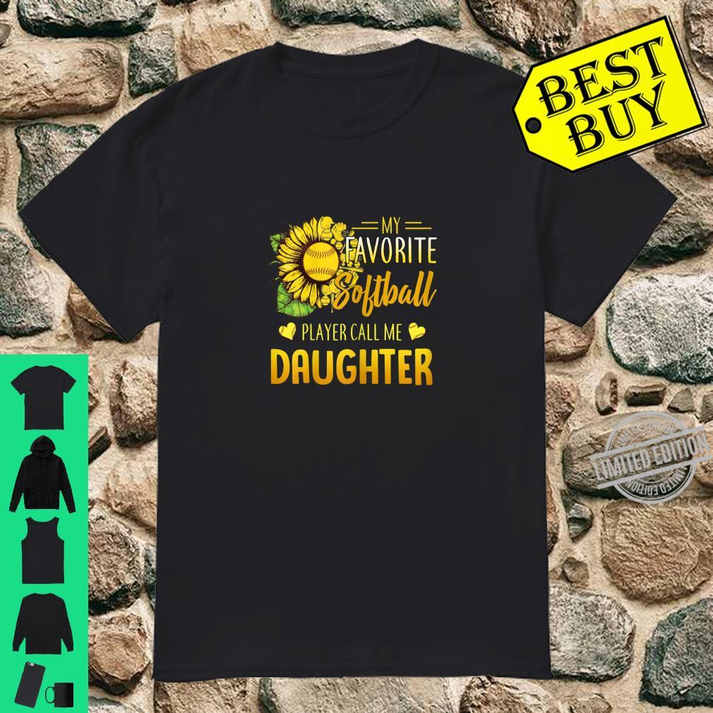 Womens My Favorite Softball Player Calls Me Daughter Sunflower Shirt